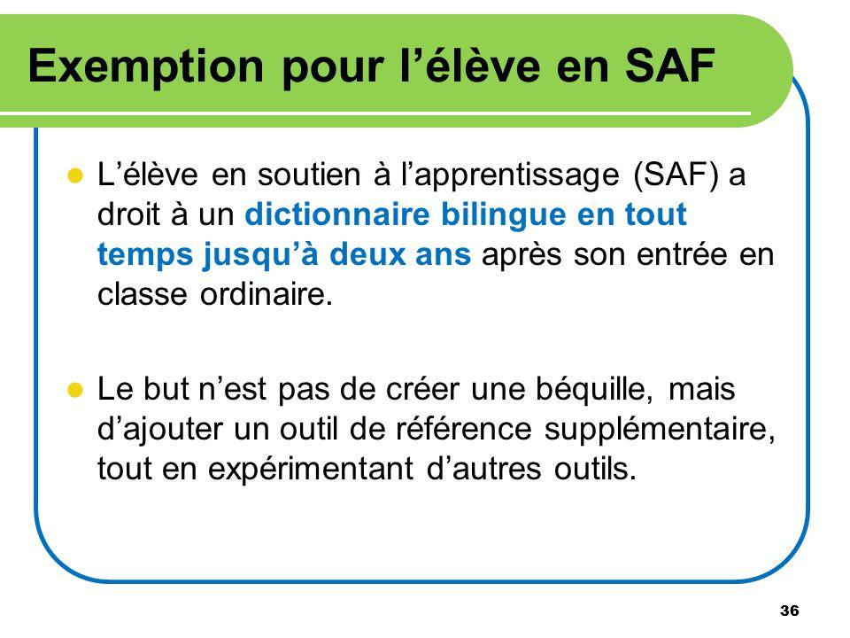Exemption pour l'élève en SAF