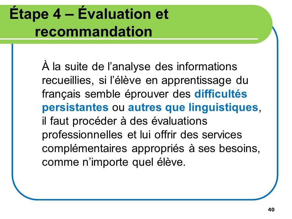Étape 4 – Évaluation et recommandation