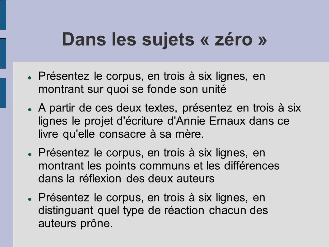 Dans les sujets « zéro » Présentez le corpus, en trois à six lignes, en montrant sur quoi se fonde son unité.