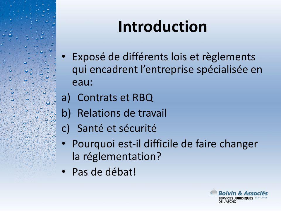 Introduction Exposé de différents lois et règlements qui encadrent l'entreprise spécialisée en eau: