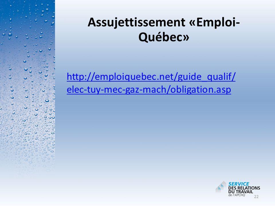 Assujettissement «Emploi-Québec»