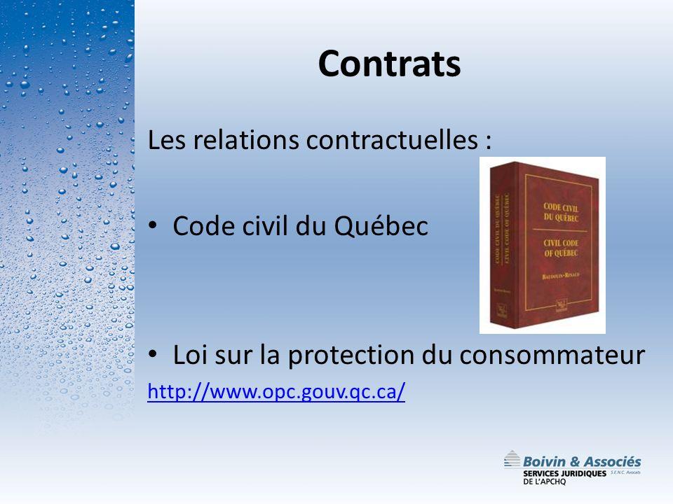 Contrats Les relations contractuelles : Code civil du Québec