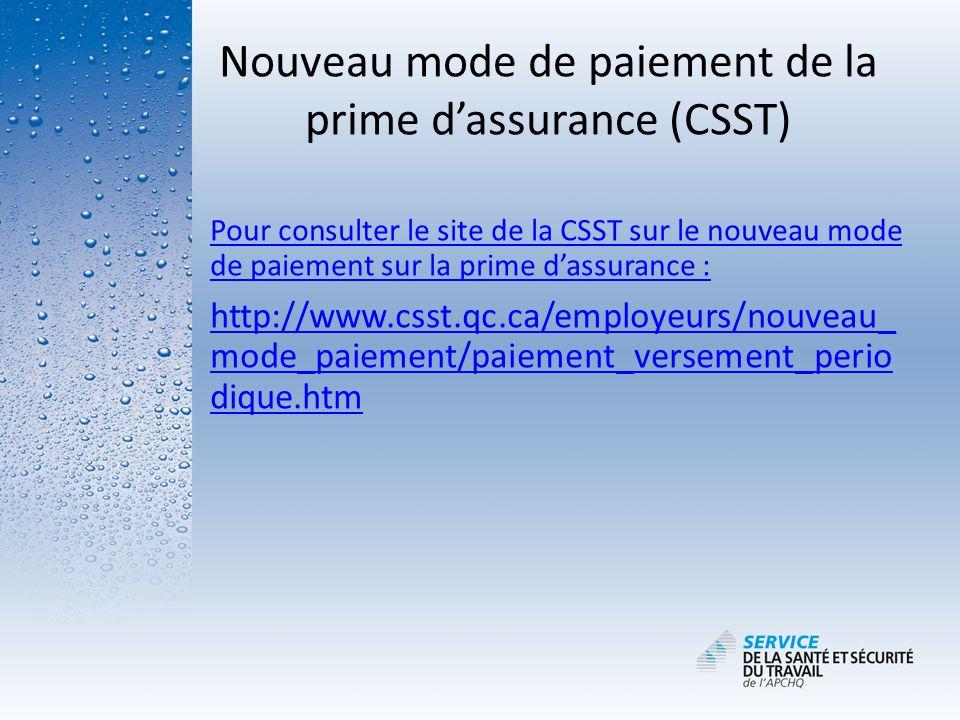 Nouveau mode de paiement de la prime d'assurance (CSST)