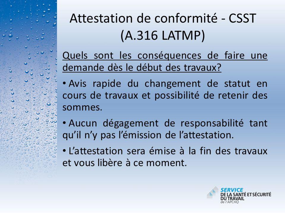 Attestation de conformité - CSST (A.316 LATMP)