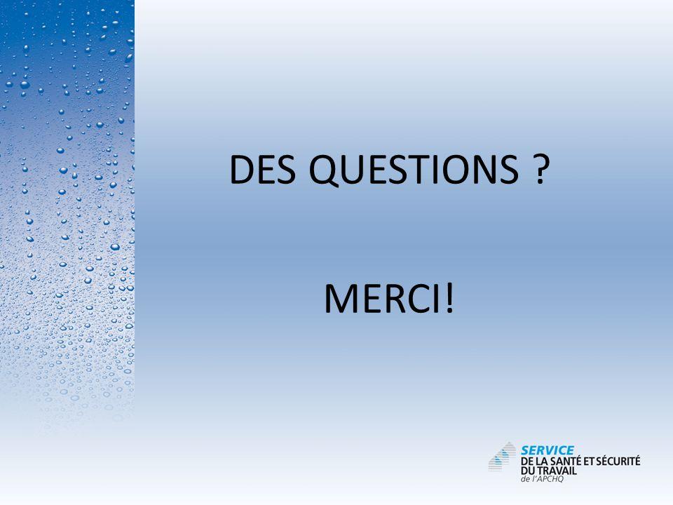 DES QUESTIONS MERCI!