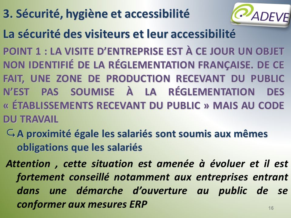3. Sécurité, hygiène et accessibilité