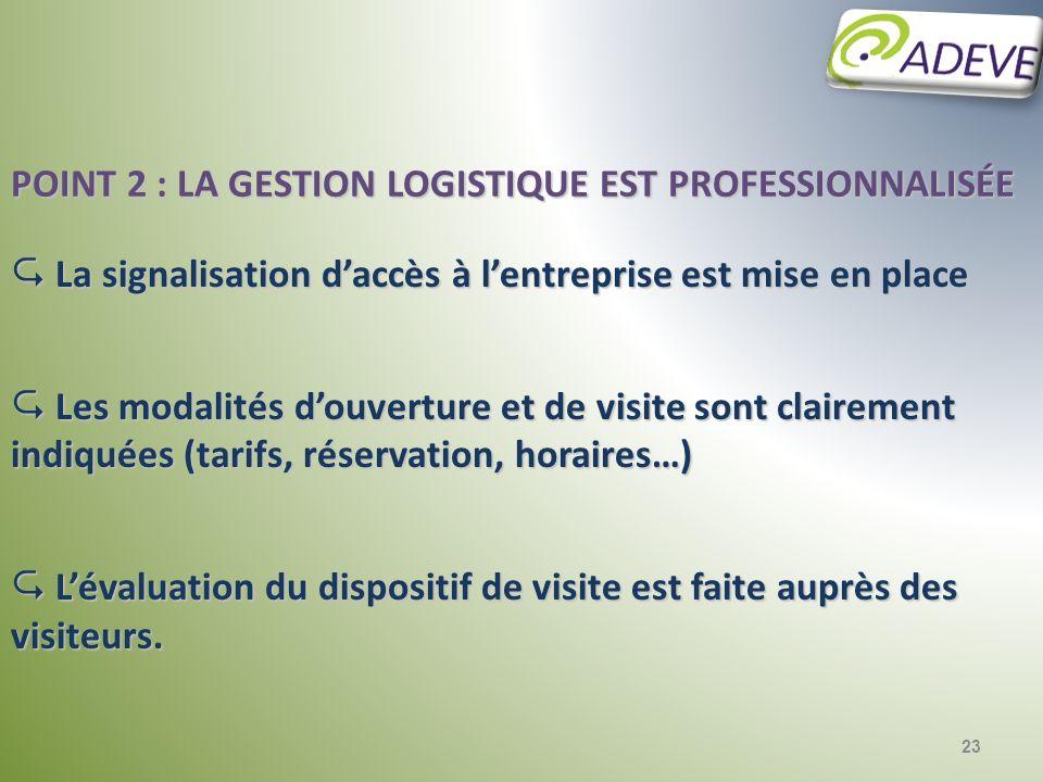 Point 2 : la gestion logistique est professionnalisée