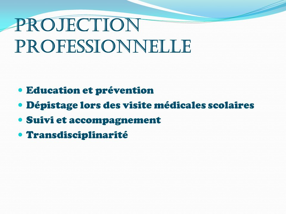 PROJECTION PROFESSIONNELLE
