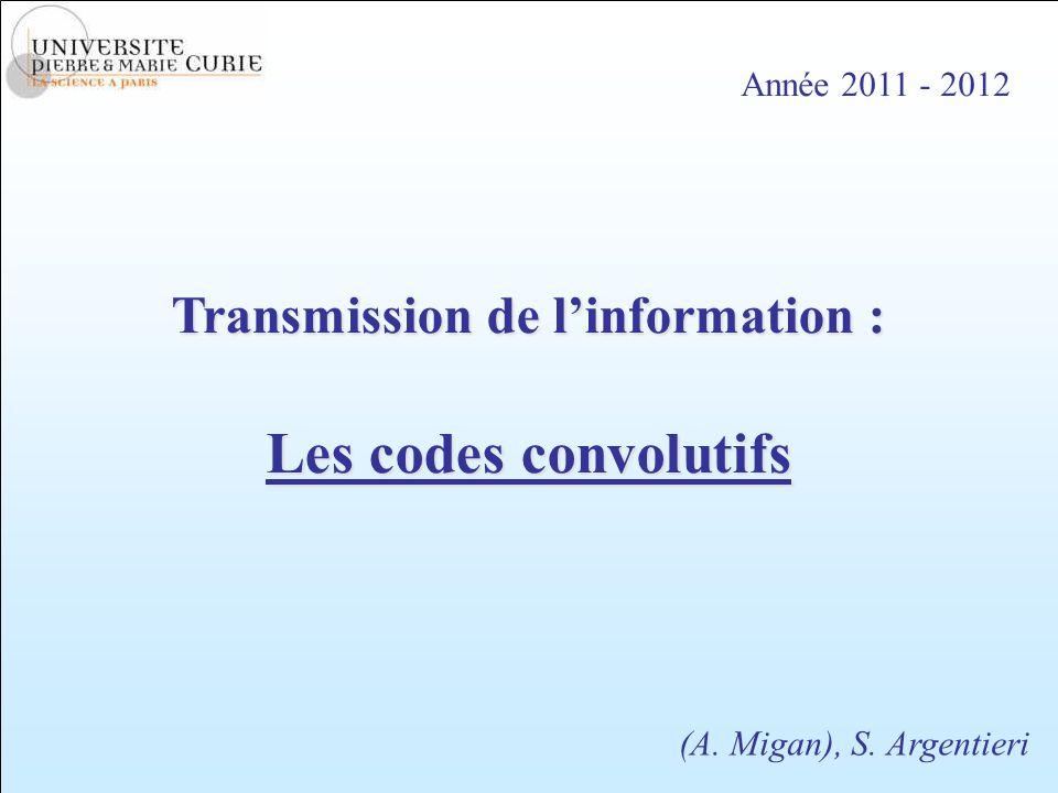 Transmission de l'information :