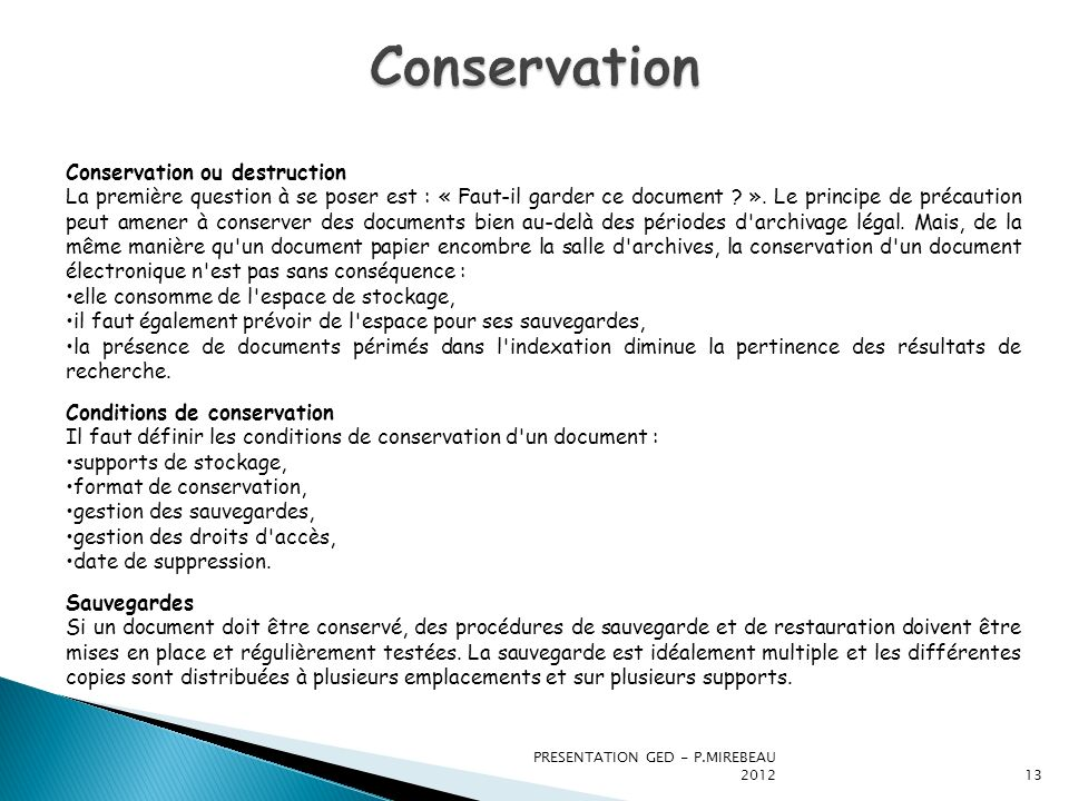 Conservation Conservation ou destruction