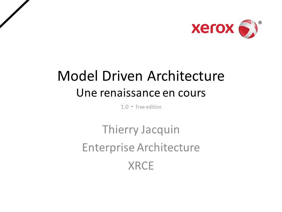 Model Driven Architecture Une renaissance en cours 1.0 - free edition