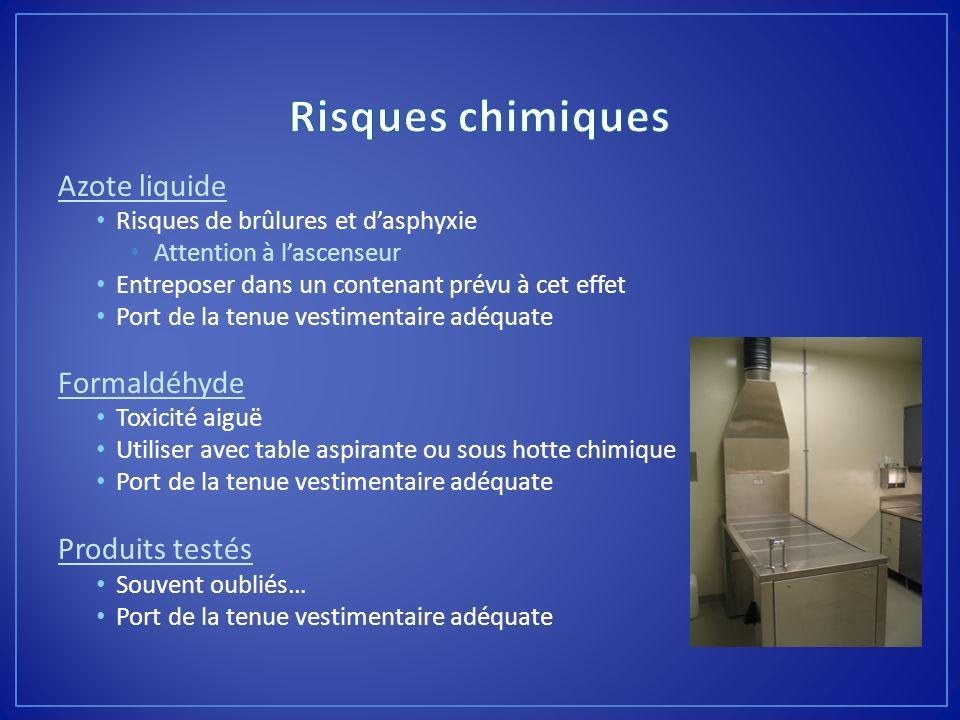 Risques chimiques Azote liquide Formaldéhyde Produits testés