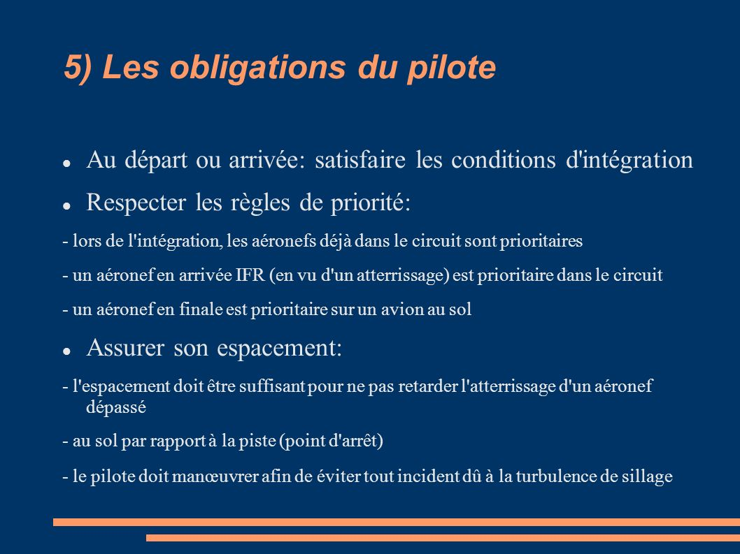 5) Les obligations du pilote