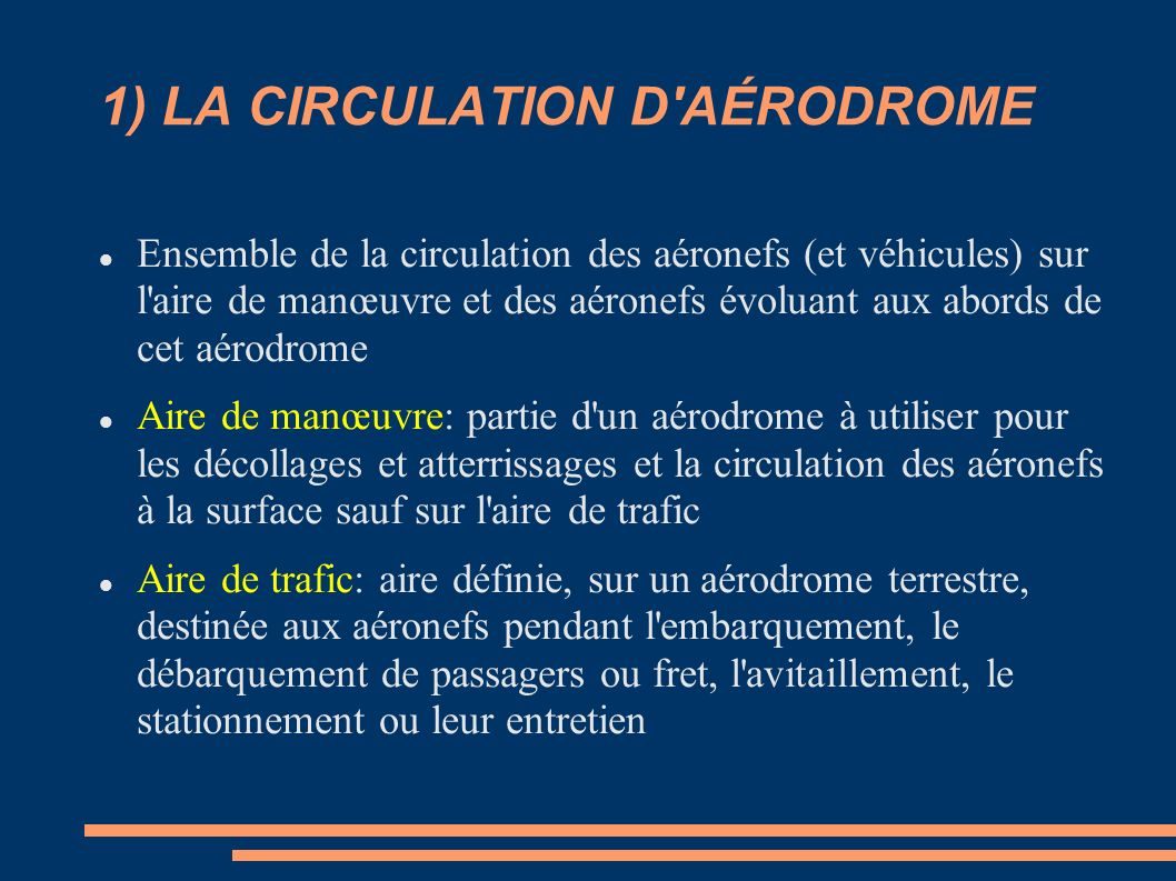 1) LA CIRCULATION D AÉRODROME