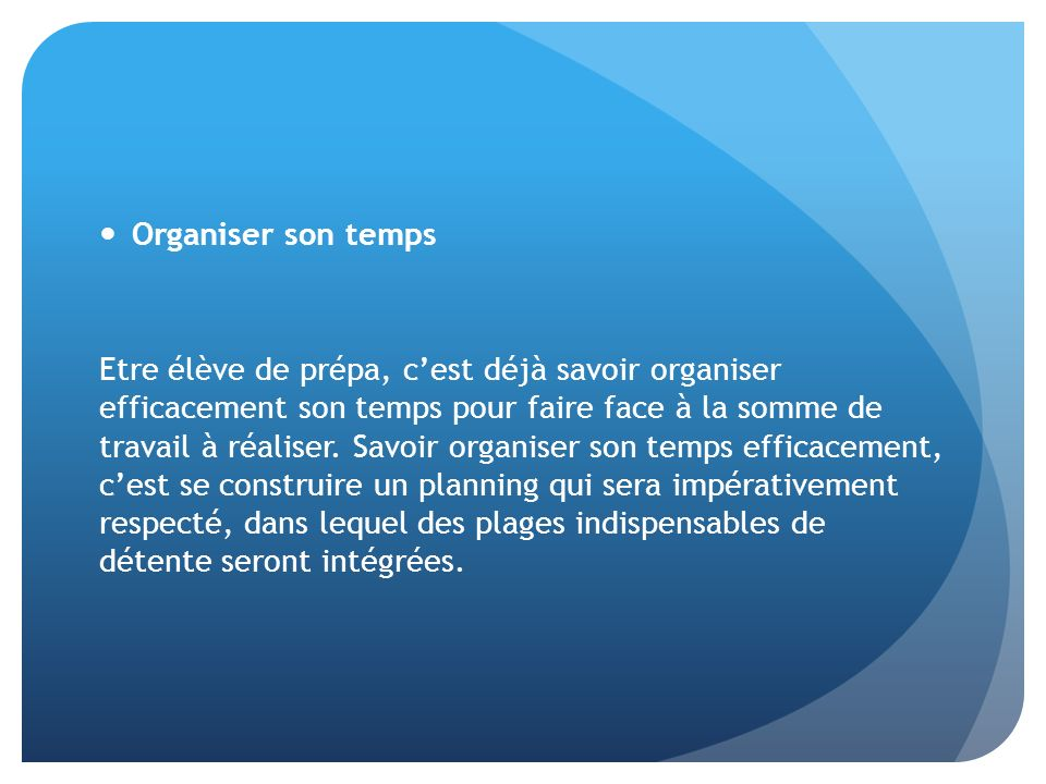 Organiser son temps