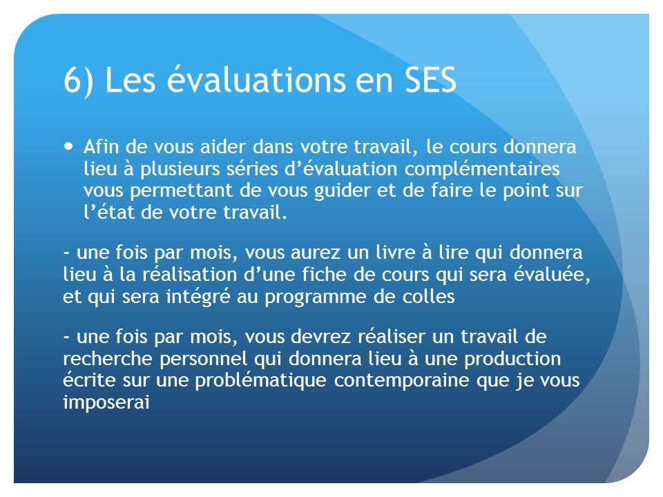 6) Les évaluations en SES