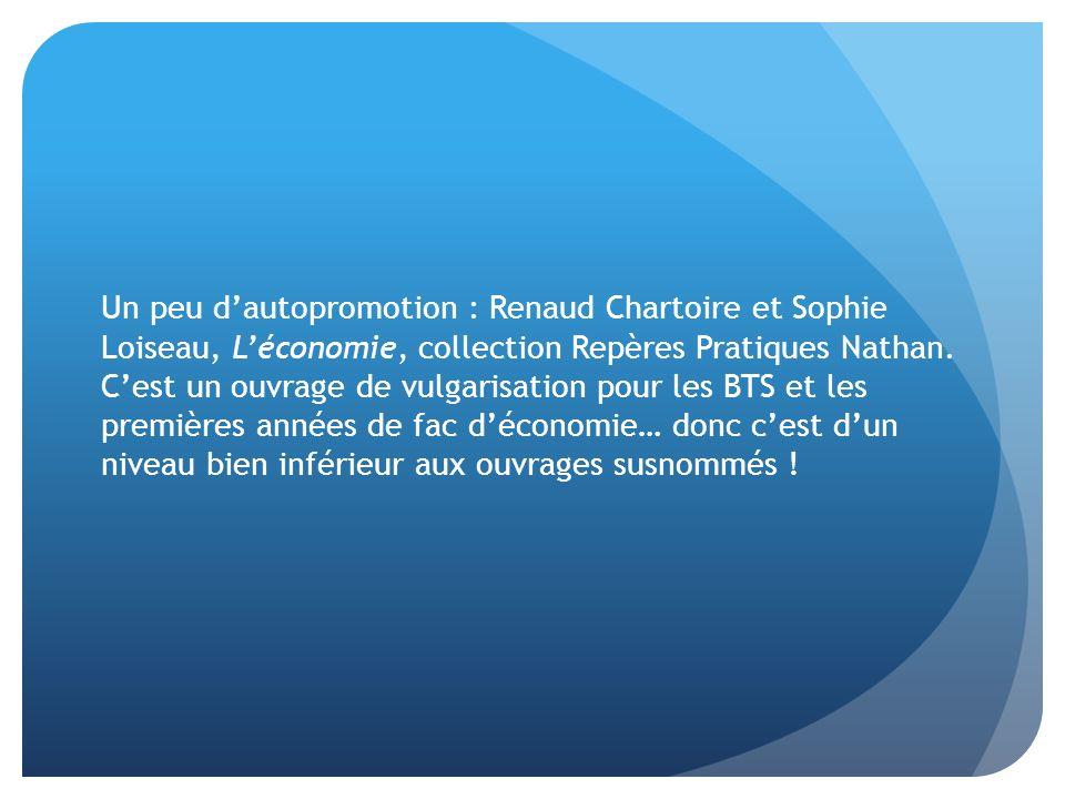 Un peu d'autopromotion : Renaud Chartoire et Sophie Loiseau, L'économie, collection Repères Pratiques Nathan.
