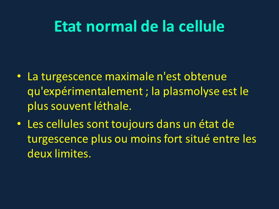 Etat normal de la cellule