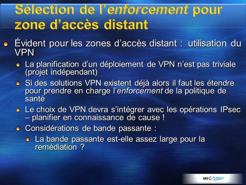Sélection de l'enforcement pour zone d'accès distant