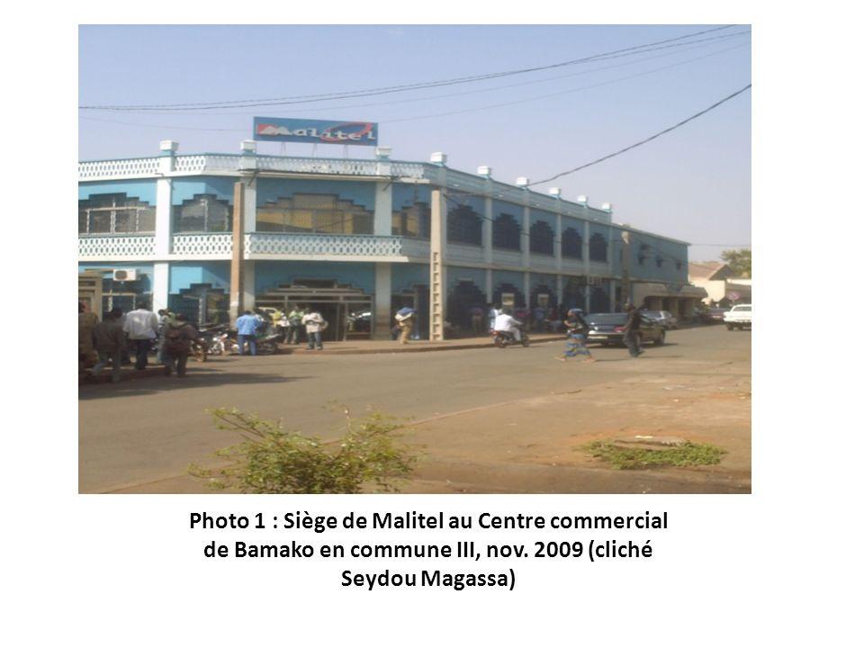 Photo 1 : Siège de Malitel au Centre commercial de Bamako en commune III, nov.