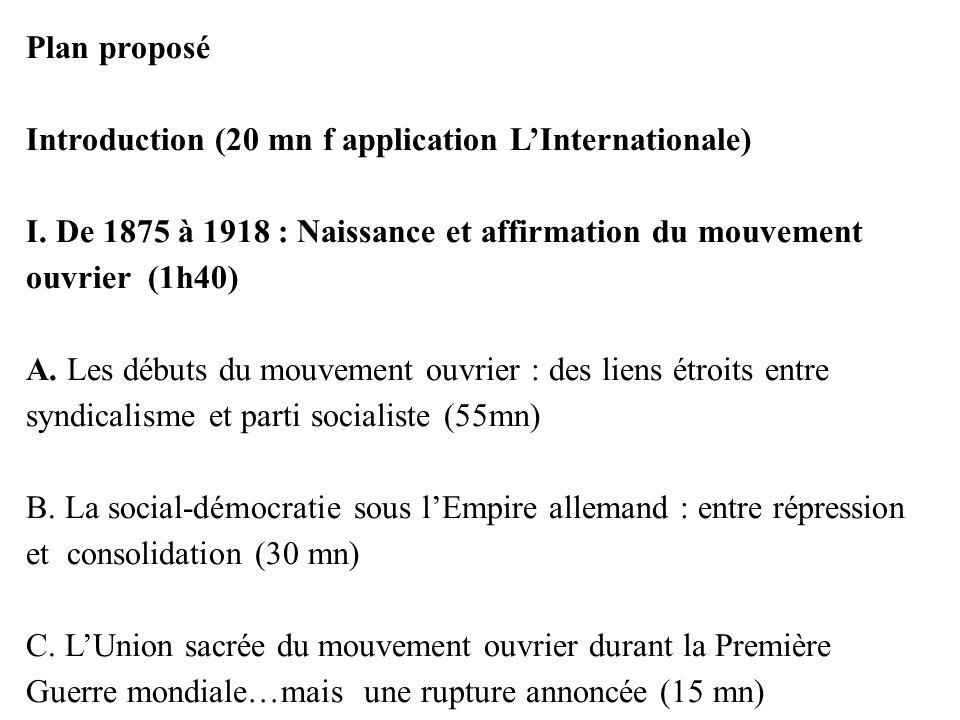 Plan proposé Introduction (20 mn f application L'Internationale) I