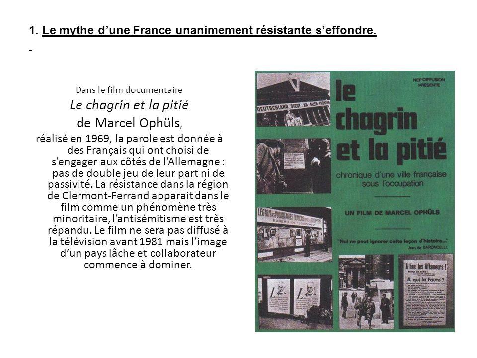 1. Le mythe d'une France unanimement résistante s'effondre.