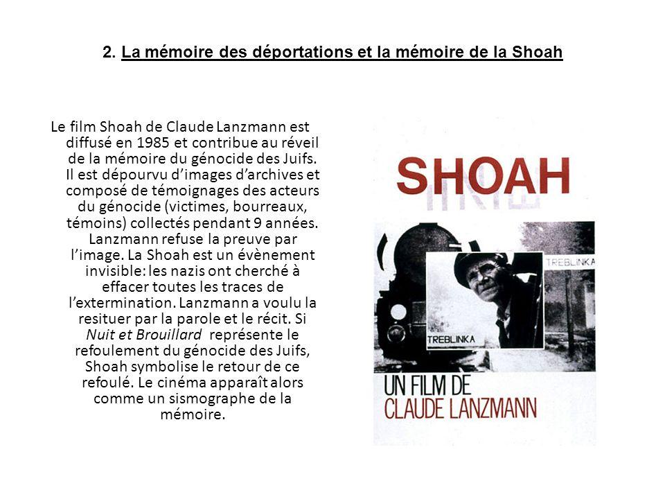 2. La mémoire des déportations et la mémoire de la Shoah