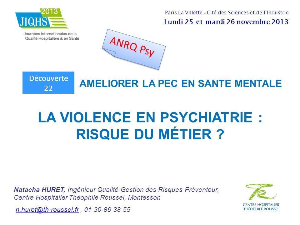 LA VIOLENCE EN PSYCHIATRIE : RISQUE DU MÉTIER