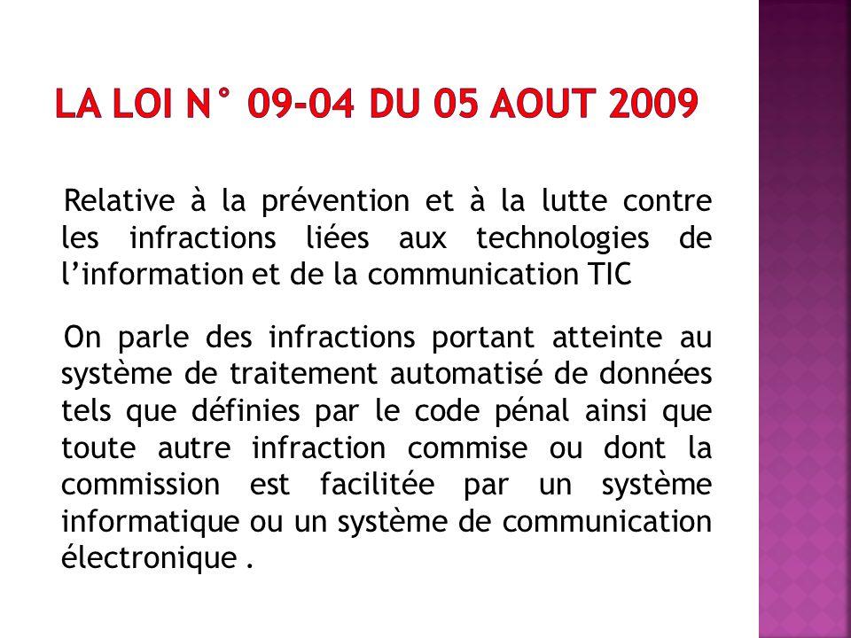 La loi n° 09-04 du 05 aout 2009