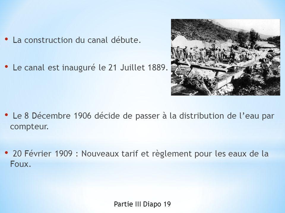 La construction du canal débute.