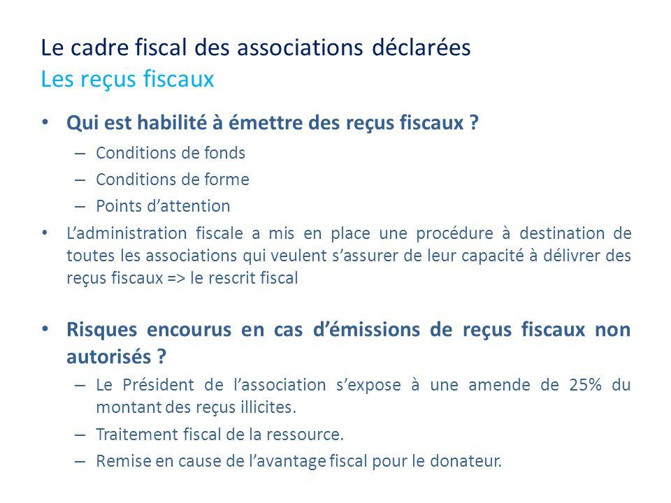 Le cadre fiscal des associations déclarées Les reçus fiscaux