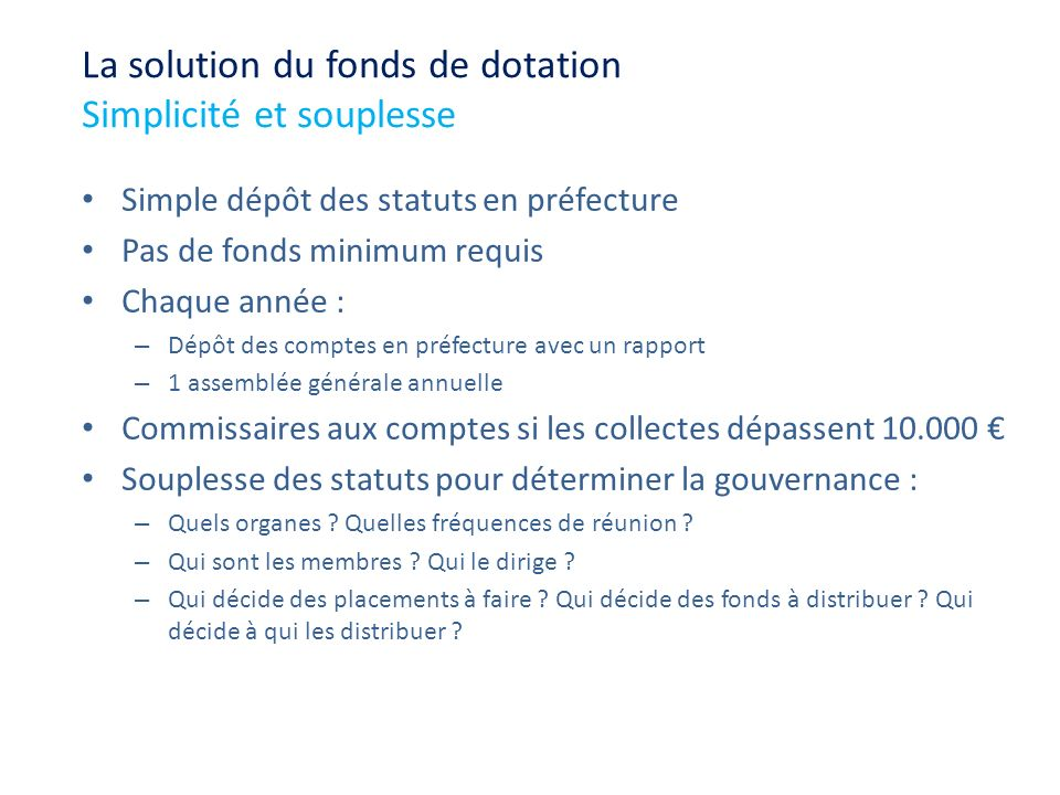 La solution du fonds de dotation Simplicité et souplesse