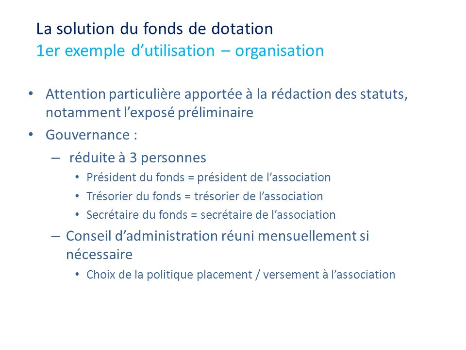 La solution du fonds de dotation 1er exemple d'utilisation – organisation