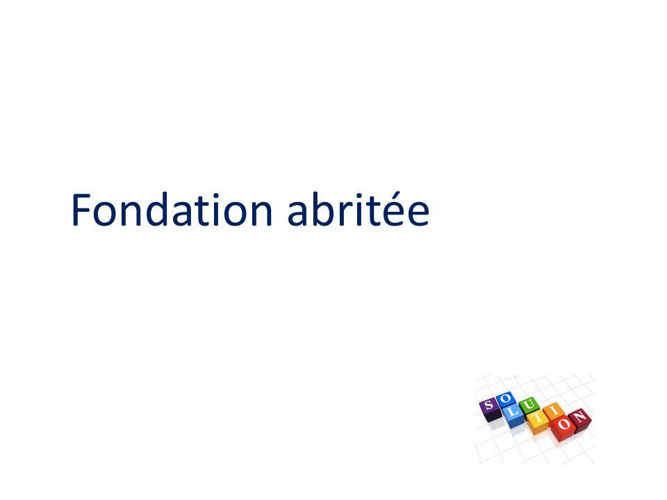 Fondation abritée
