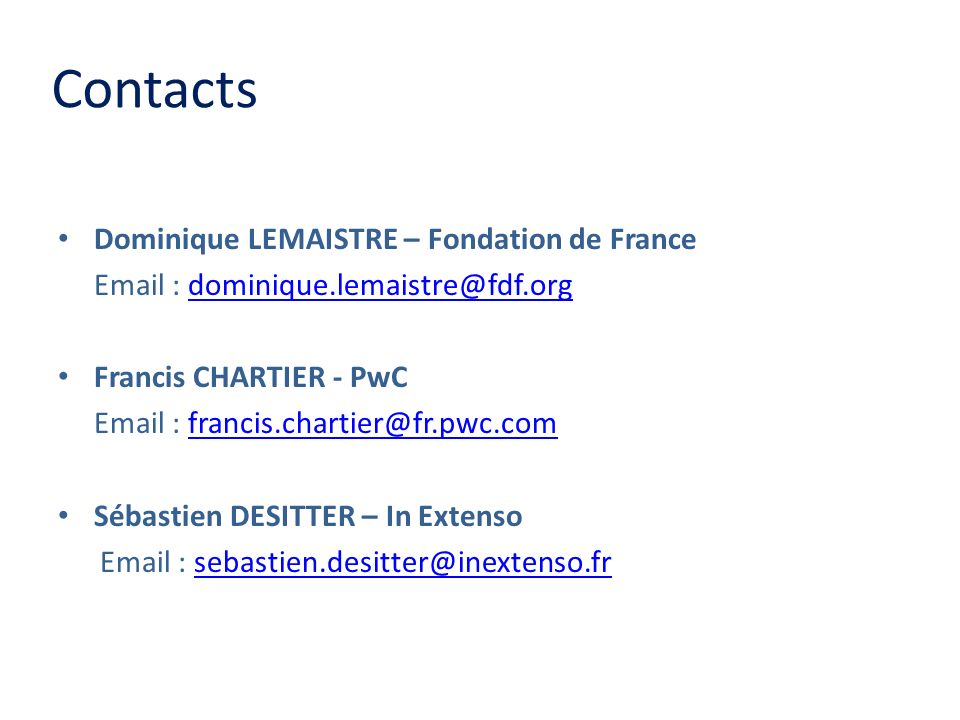 Contacts Dominique LEMAISTRE – Fondation de France