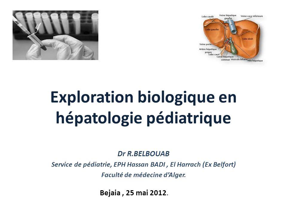 Exploration biologique en hépatologie pédiatrique