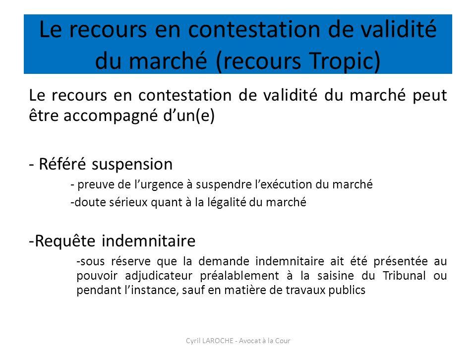 Le recours en contestation de validité du marché (recours Tropic)