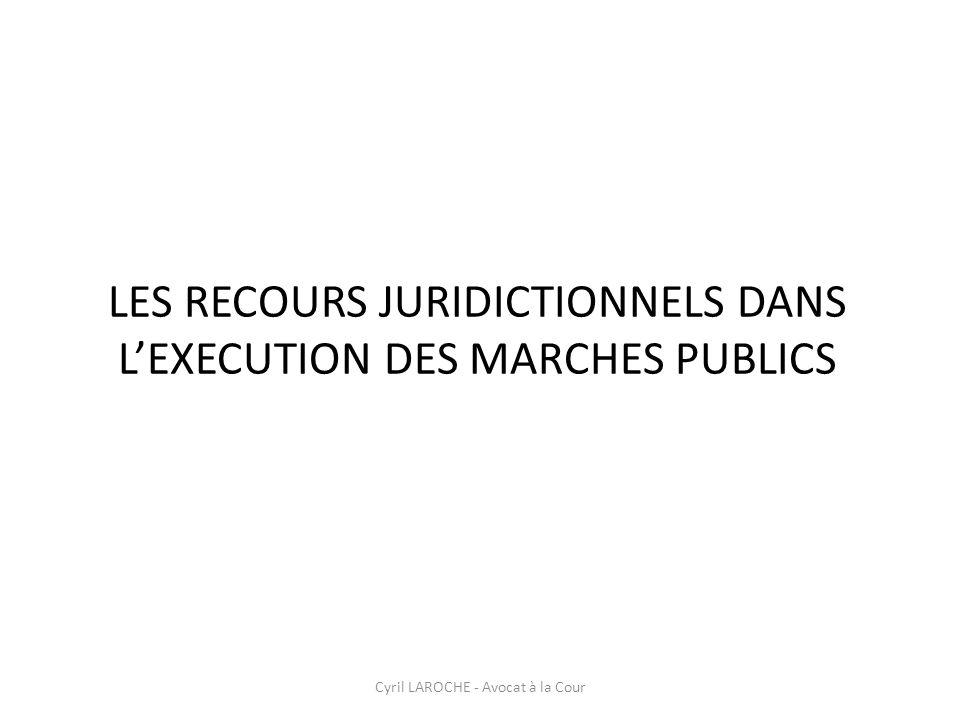 LES RECOURS JURIDICTIONNELS DANS L'EXECUTION DES MARCHES PUBLICS
