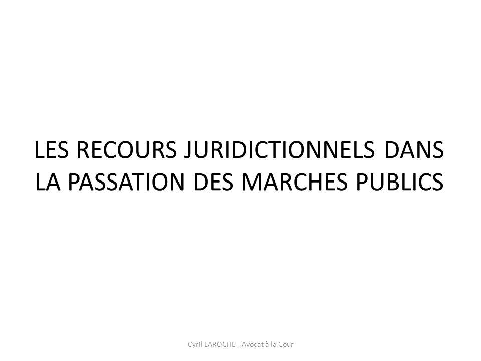 LES RECOURS JURIDICTIONNELS DANS LA PASSATION DES MARCHES PUBLICS