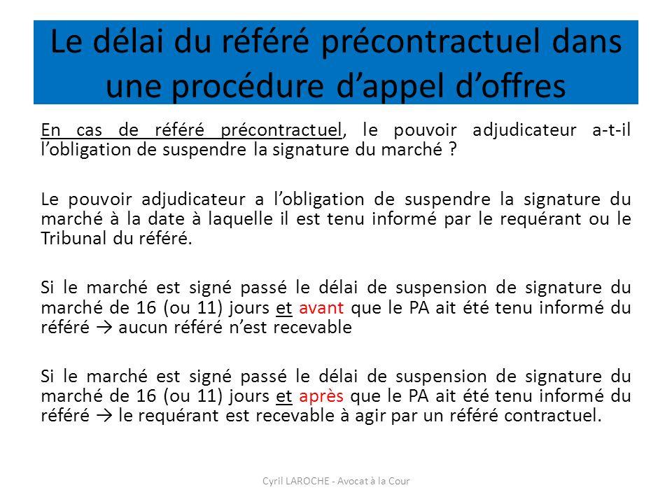 Le délai du référé précontractuel dans une procédure d'appel d'offres