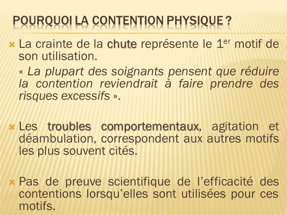 POURQUOI LA CONTENTION Physique
