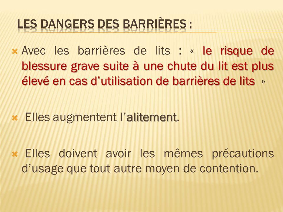 Les Dangers des barrières :