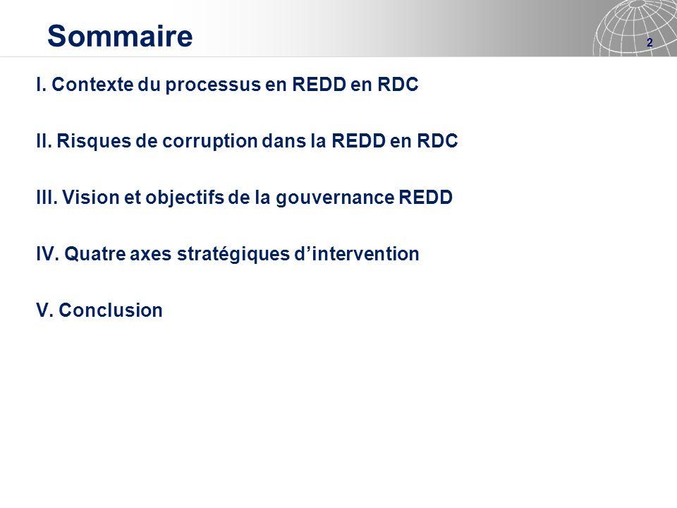 Sommaire I. Contexte du processus en REDD en RDC