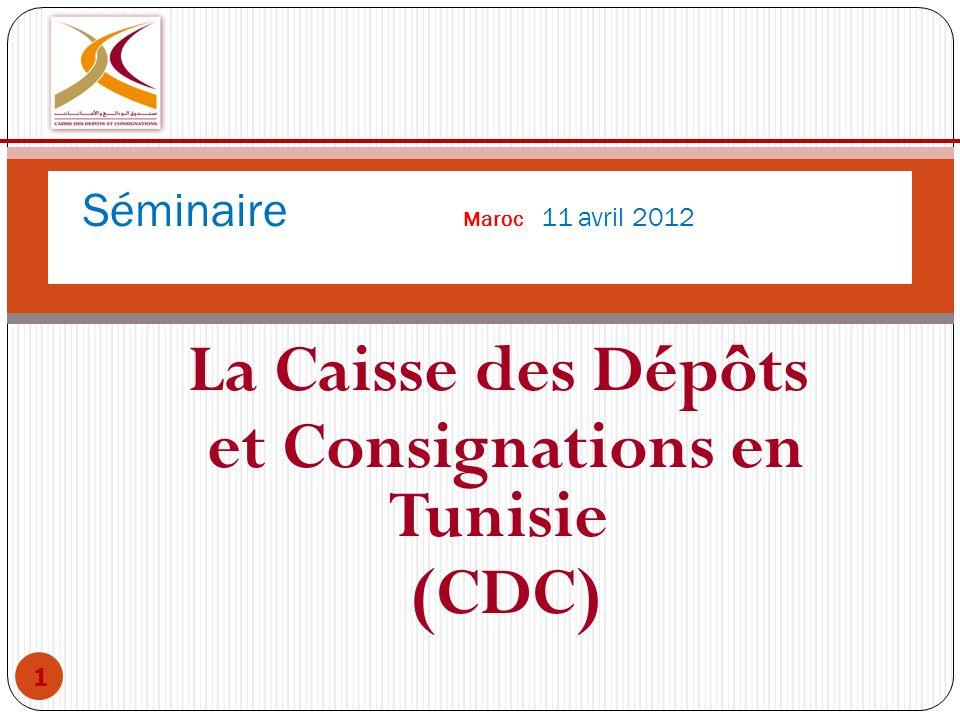 La Caisse des Dépôts et Consignations en Tunisie (CDC)