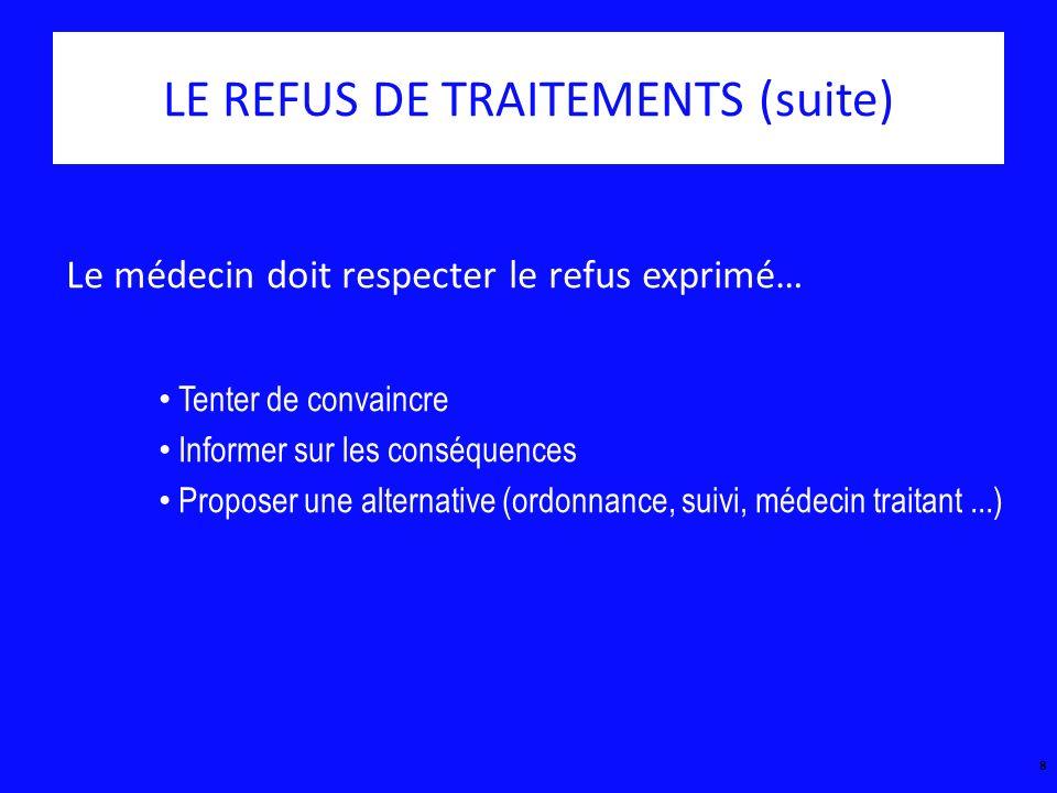 LE REFUS DE TRAITEMENTS (suite)