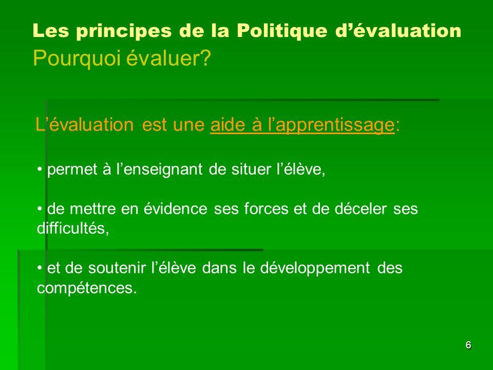 Pourquoi évaluer Les principes de la Politique d'évaluation