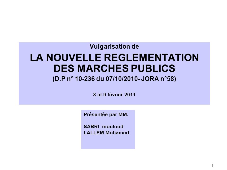 LA NOUVELLE REGLEMENTATION DES MARCHES PUBLICS