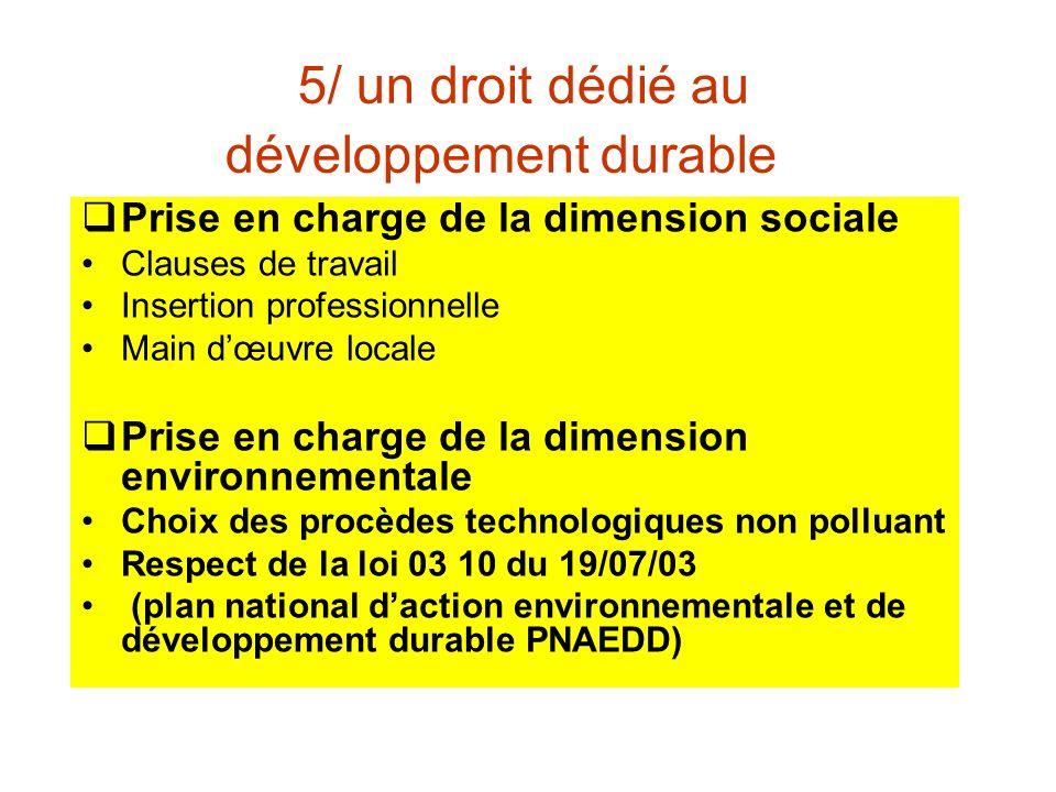 5/ un droit dédié au développement durable