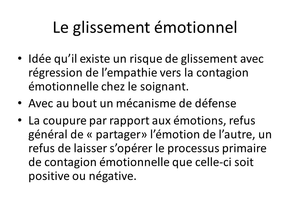Le glissement émotionnel