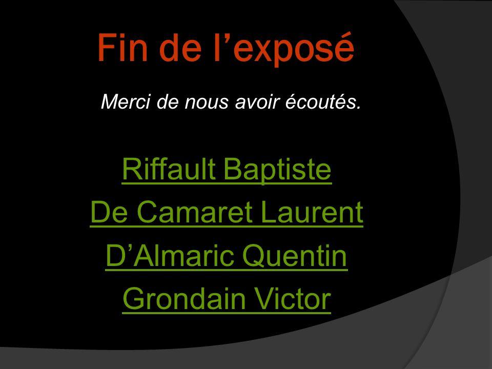 Fin de l'exposé Riffault Baptiste De Camaret Laurent D'Almaric Quentin